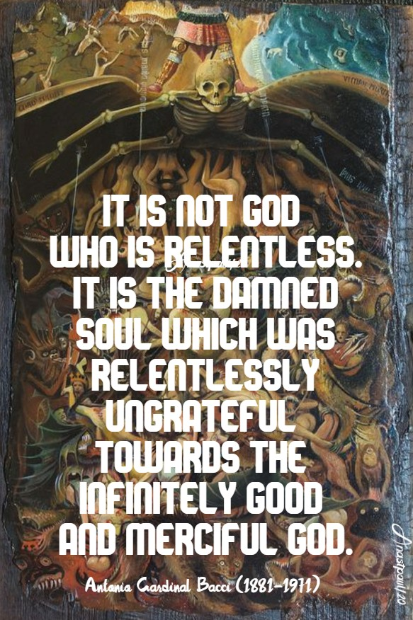 it is not god who is relentless - bacci 15 jan 2020 hell 3.jpg