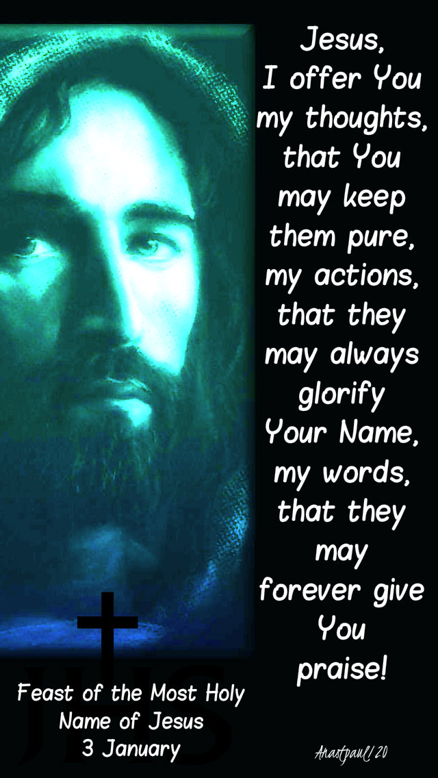jesus i offer you my thoughts 3 jan 2020 most holy name of jesus.jpg