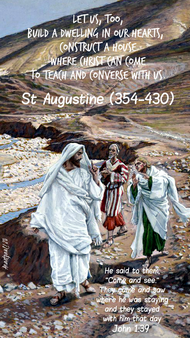 john 1 39 he said to them come and see - let us too build a dwelling - st augustine 4 jan 2020.jpg