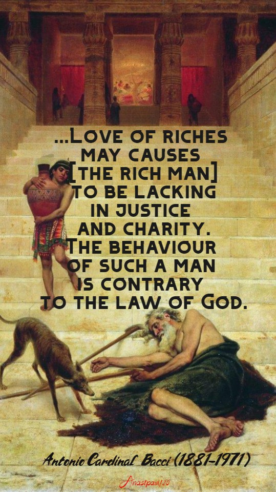 love of riches may cause the rich man - bacci 26 jan 2020