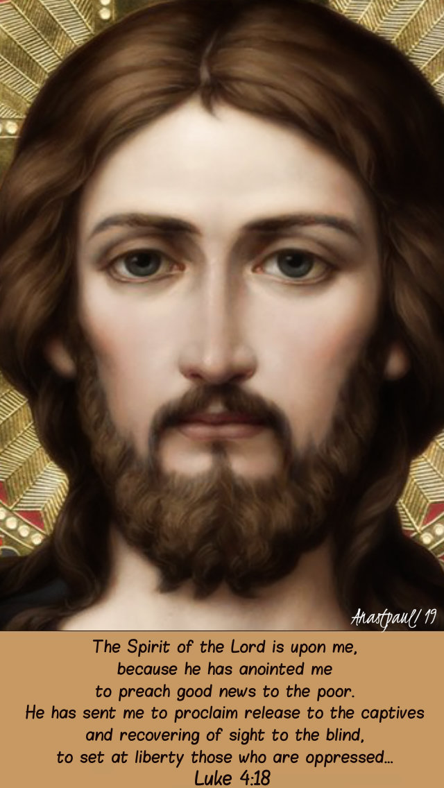 luke-4-18-the-spirit-of-the-lord-is-upon-me-27-jan-2019 and 9 Jan 2020.jpg