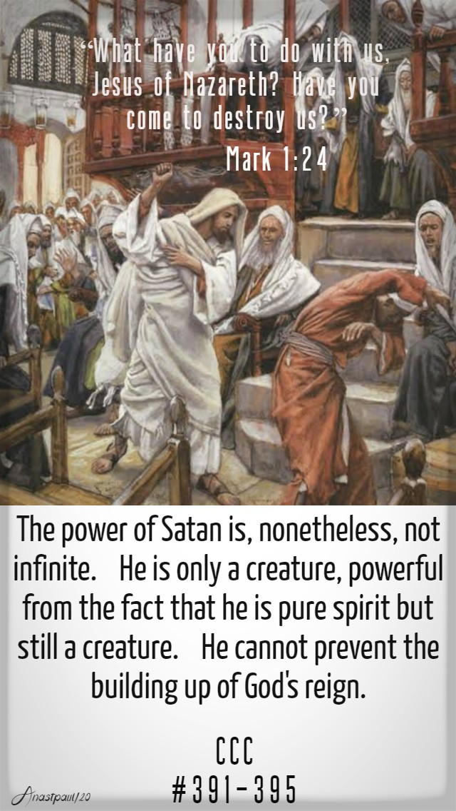 mark 1 24 have you come to destory us - ccc 391 395 the power of satan.jpg