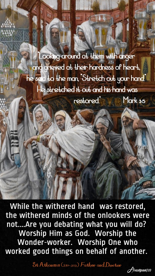 mark 3 5 and looking around at them - while the withered hand - st athanasius 22 jan 2020