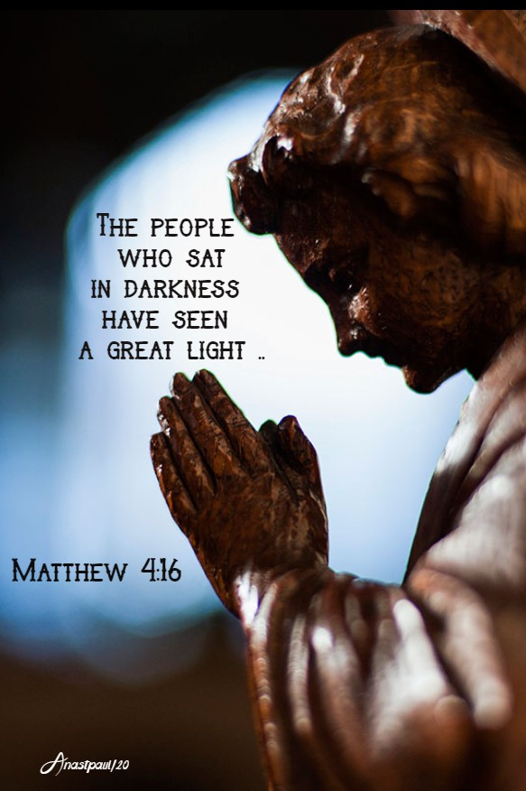 matthew 4 16 the people who sat in darkness no 2 26 jan 2020