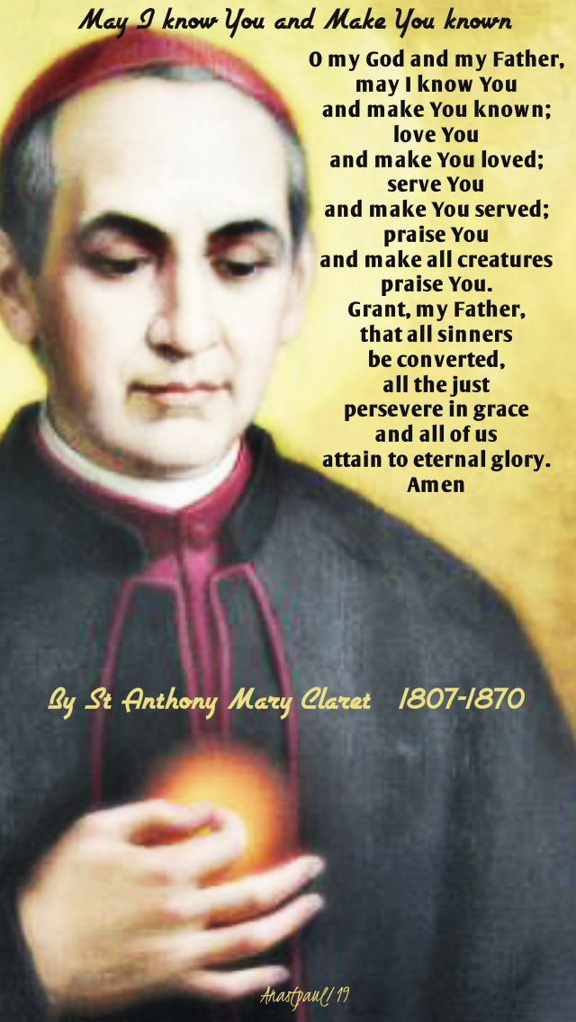 may I know you and make you known - st anthony mary claret 24 oct 2019