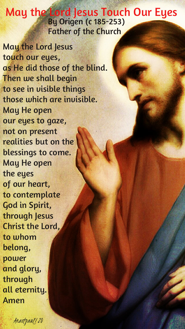 may the lord jesus touch our eyes by origen - 10 jan 2020.jpg