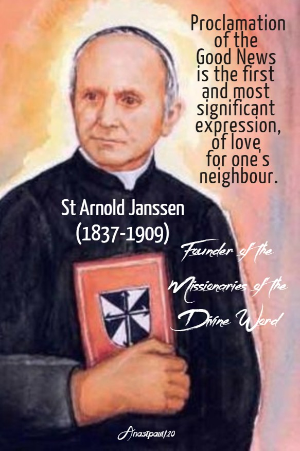 proclamation of the good news is the first - st arnold janssen 15 jan 2020.jpg