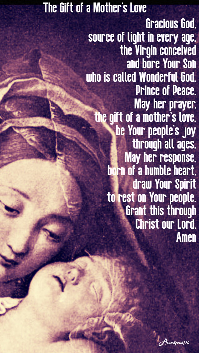 the gift of amother's love - marianist prayer - bl william joseph de chamanade 22 jan 2020