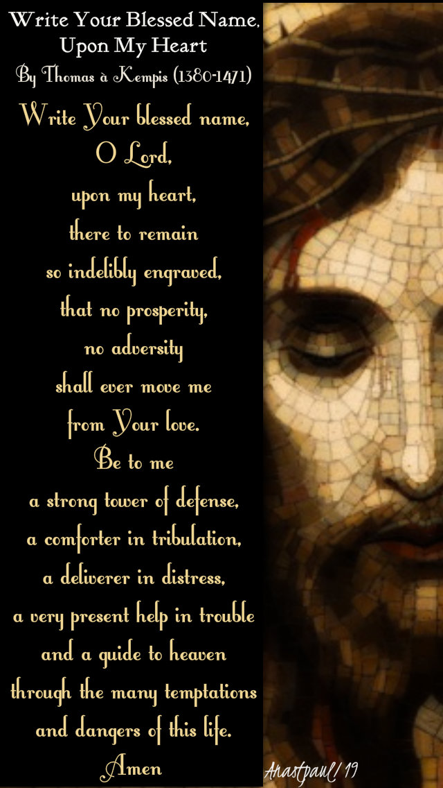 write your blessed name o lord upon my heart - thomas a kempist - 5 feb 2019.jpg