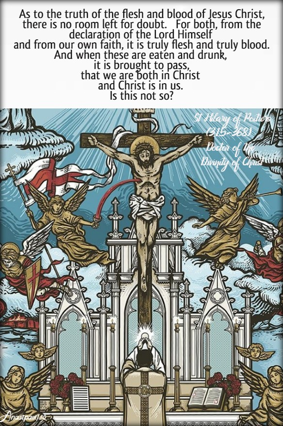 as to the truth of the flesh and blood of jesus christ - st hilary of potiers 16 feb 2020