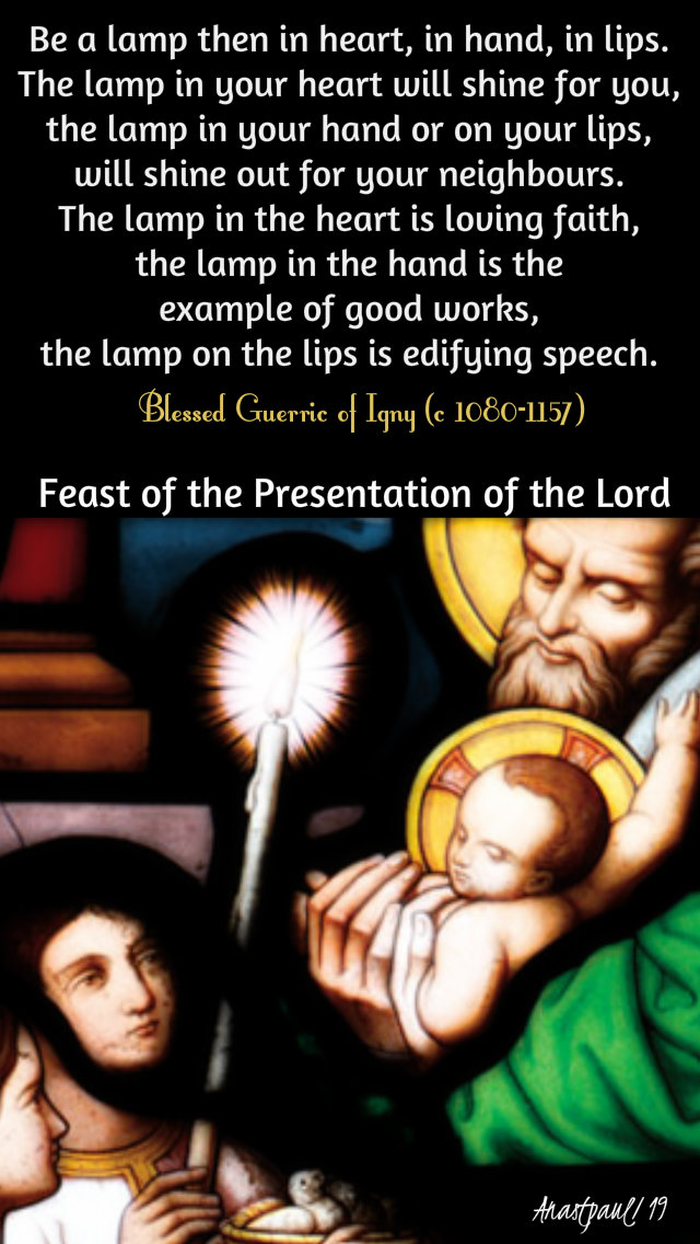 be-a-lamp-then-bl-guerric-of-igny-2-feb-2019 and 2020