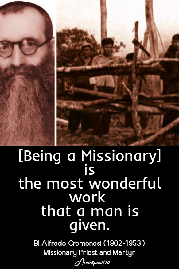 being a missionary is the most wonderful work bl alfredo cremonesi 7 feb 2020