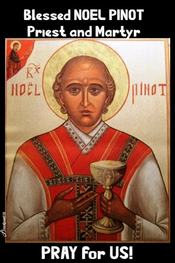 BL NOEL PINOT PRAY FOR US 21 FEB 2020