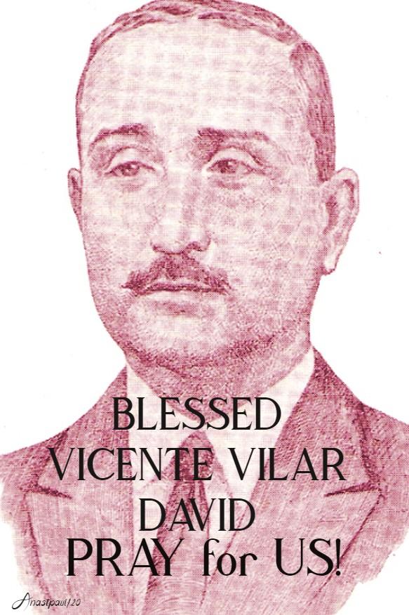 BL VICENTE VILAR DAVID PRAY FOR US 14 FEB 2020