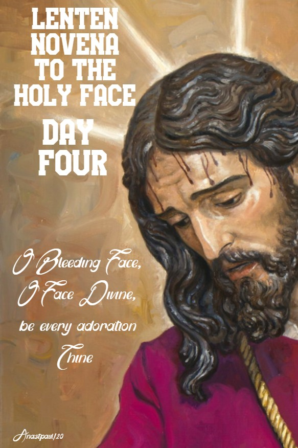 day four lenten novena to the holy face 20 feb 2020