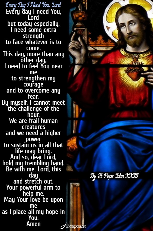 every day i need you lord - st pope john XXIII 20 feb 2020
