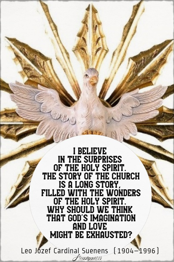 i believe in the suprises of the holy spirit leo jozef cardinal suenens - 9 feb 2020
