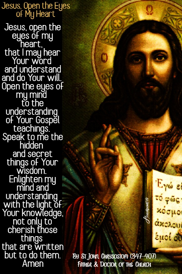 jesus open the eyes of my heart st john chrysostom 9 feb 2020