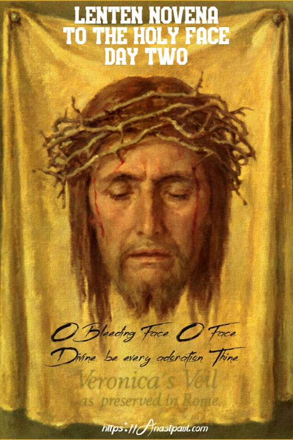 lenten novena to the holy face day two - 18 feb 2020