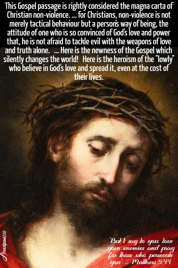 matthew 5 44 but i say to you love your enemies this gospel passage magna carta - pope benedict 23 feb 2020