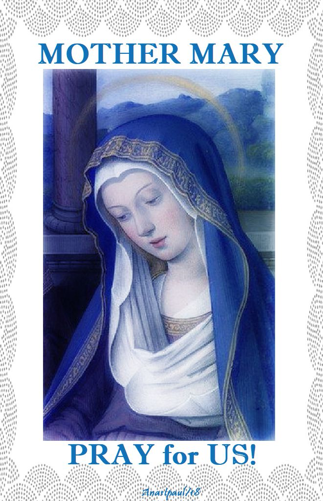 mother mary pray for us - 5 oct 2018