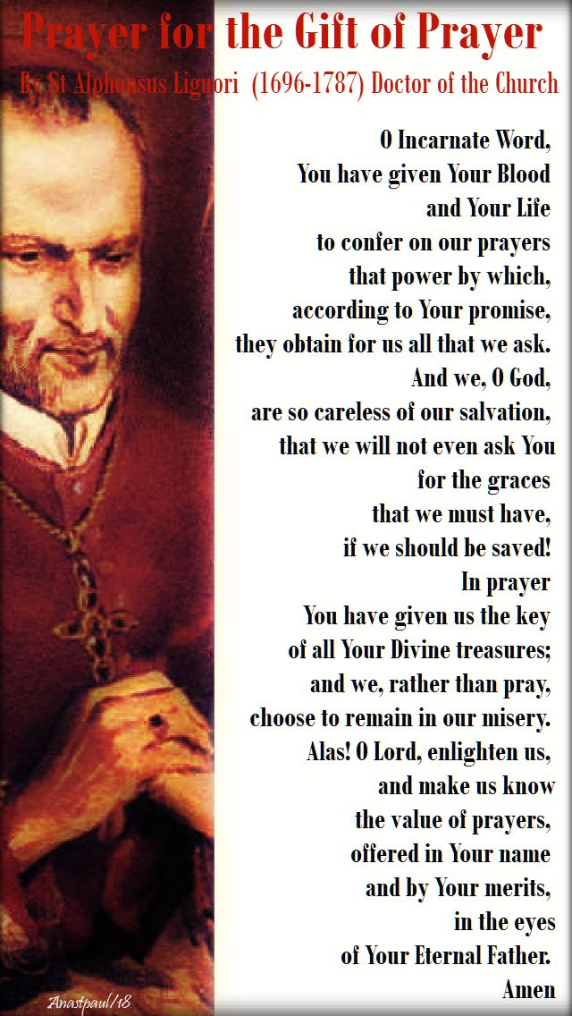 prayer for the gift of prayer by st alphonsus liguori - 24 feb 2018