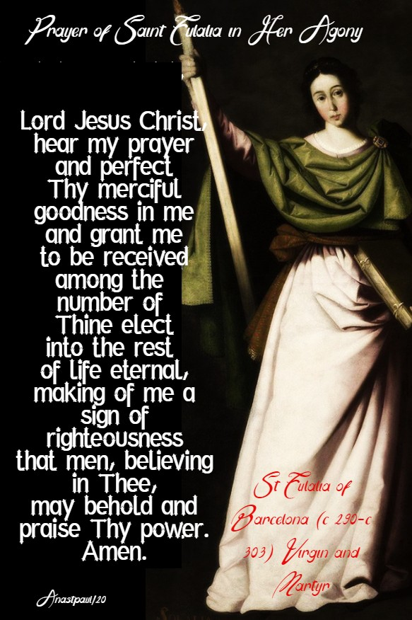 prayer of st eulalia in her agon - 12 feb 2020