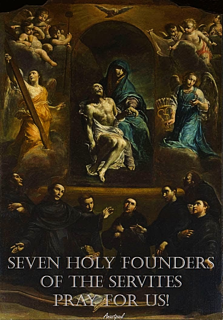 seven-holy-founders-pray-for-us-17-feb-2017 and 2020