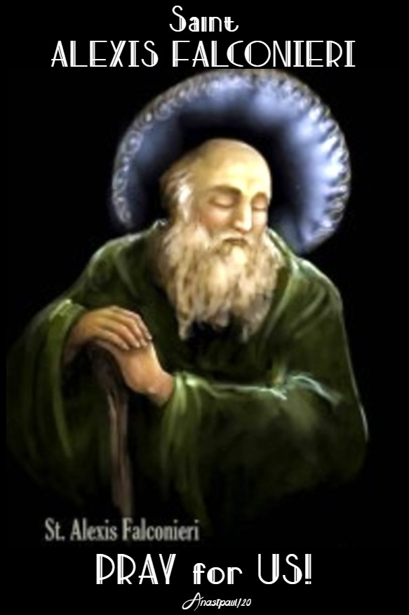 st alexis falconieri 7 holy founders servites 17 feb 2020 pray for us 17 feb 2020