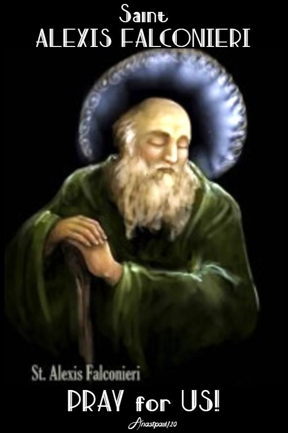 st alexis falconieri 7 holy founders servites 17 feb 2020 pray for us 17 feb 2020