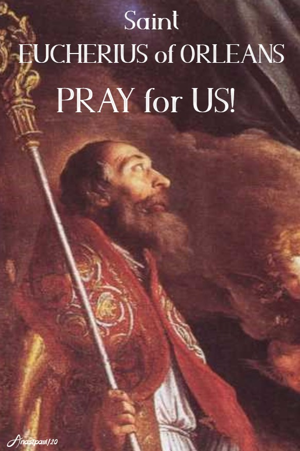 st eucherius of orleans pray for us 20 feb 2020