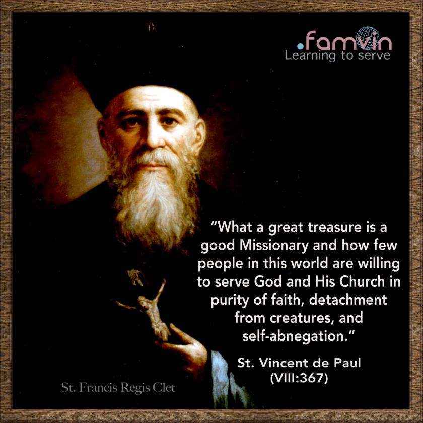 st vincent de paul quote - what a great treasure is a goodmissionary - st francis regis clet 18 feb 2020
