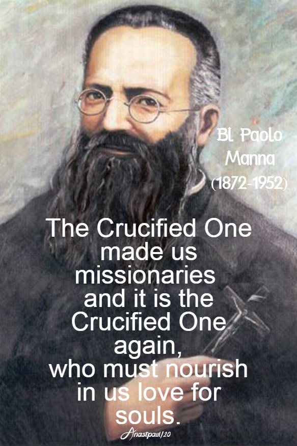 the crucified one made us missionaries - bl paolo manna 7 feb 2020