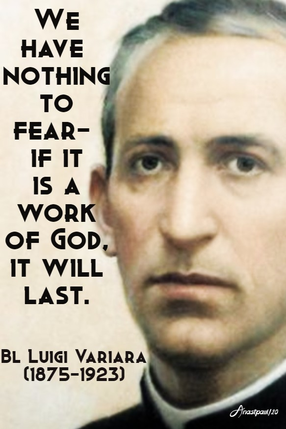 we have nothing to fear if it is awork of god it will last - bl luigi vapiara 1 feb 2020