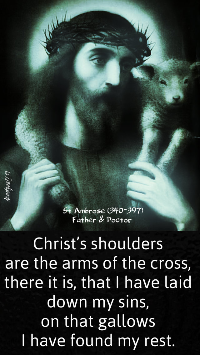 christs-shoulders-are-the-arms-of-the-cross-st-ambrose-good-shepherd-luke-15-1-32-15-sept-2019 and 31 march 2020