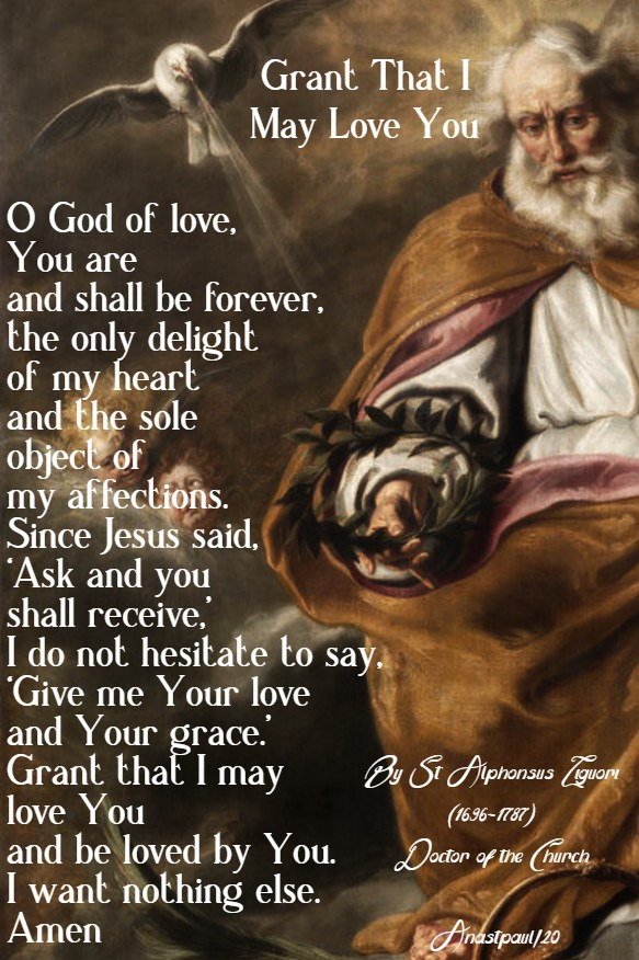 grant that I may love you - st alphonsus liguori 23 march 2020