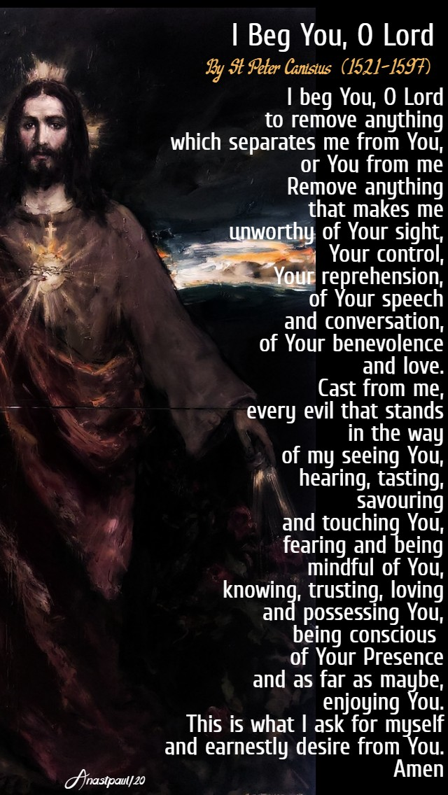 i beg you o lord - st peter canisius doctor of the church 20 march 2020