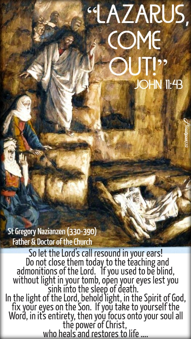 john 11 43 -so let the lords call resound in your ears! st gregory of nazianzen 29 march 2020