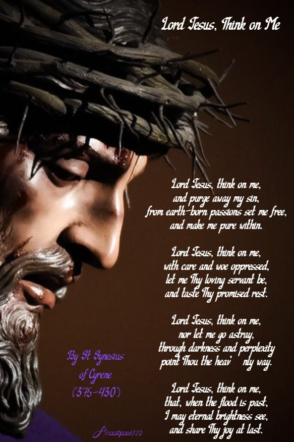 lord jesus think of me - st synesius - 9 march 2020