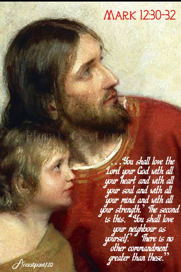 mark 12 30-32 you shall love the lord your god - 20 march 2020