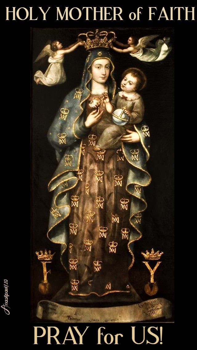 MARY HOLY MOTHER OF FAITH PRAY FOR US 23 MARCH 2020