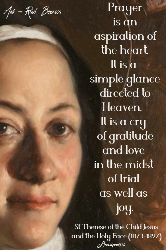 prayer is an aspiration of the heart - st therese child jesus 6 march 2020