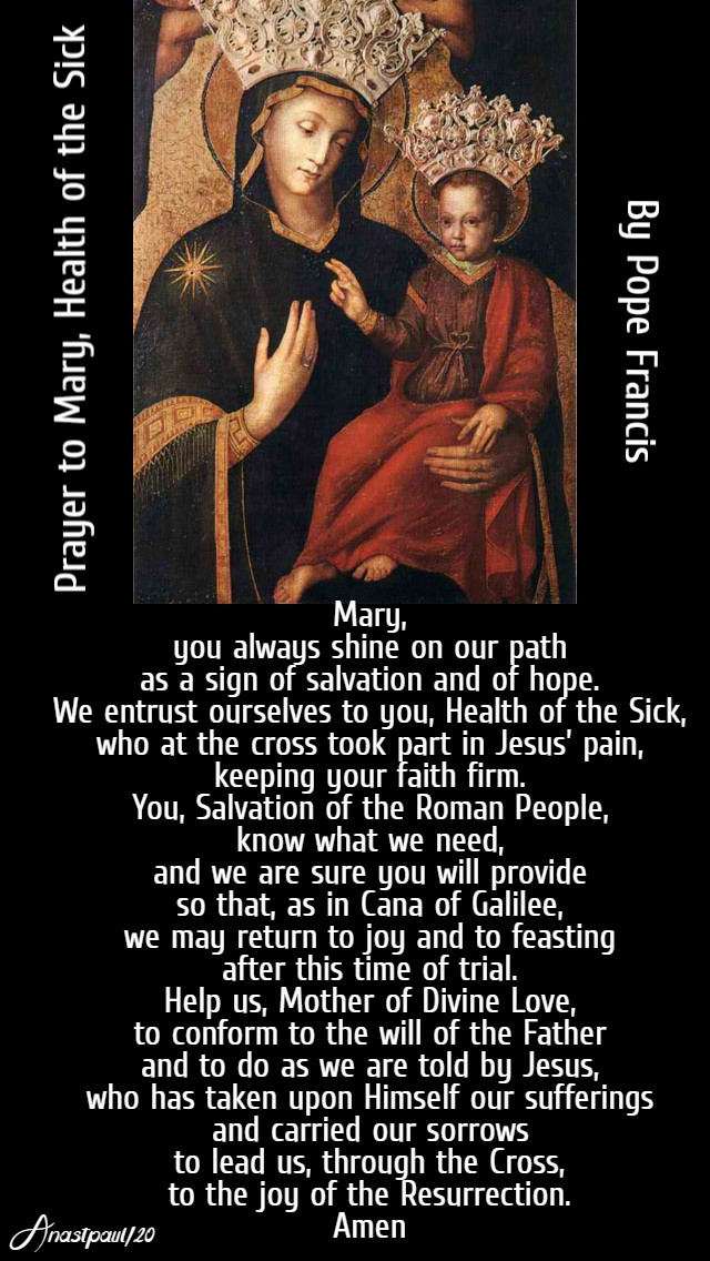 prayer to mary health of the sick - pope francis - 21 march 2020