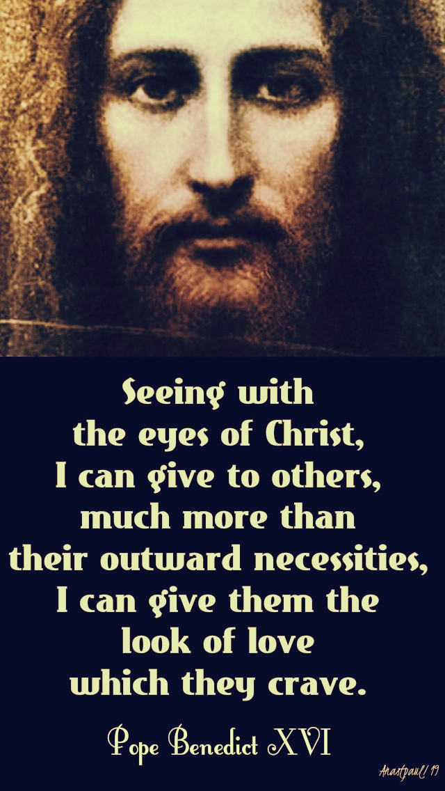 seeing-with-the-eyes-of-christ-pope-beneidct-29-march-2019 and 20 march 2020