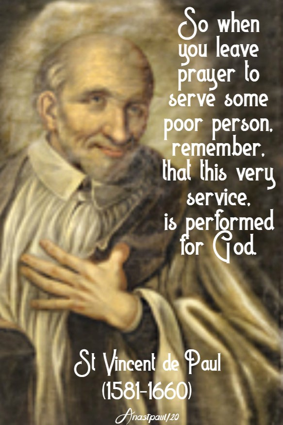 so when you leave prayer to serve - st vincent de paul 20 march 2020