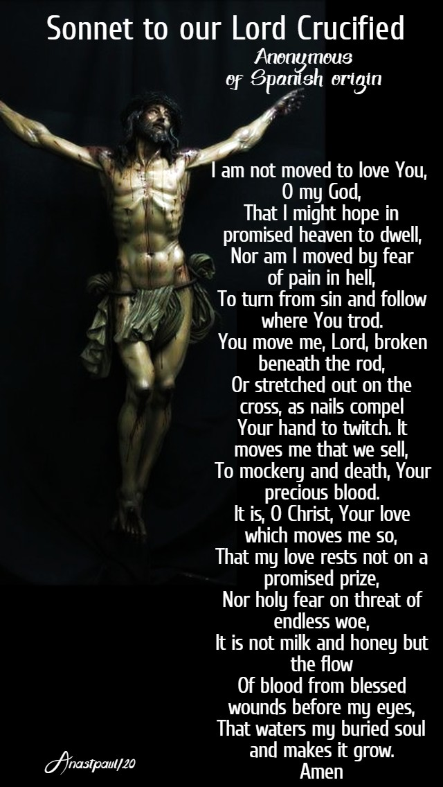 sonnet to our lord crucified anonymous of spanish origen 31 march 2020