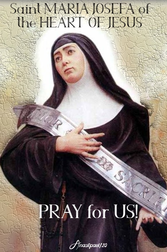 st maria josefa of the heart of jesus pray for us 20 march 2020