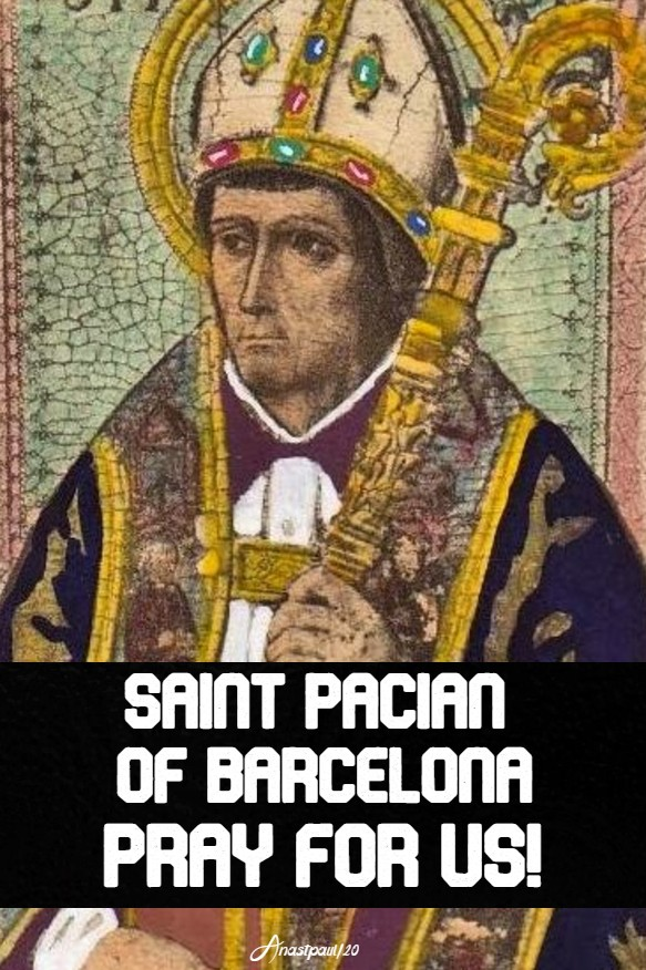 st pacian of barcelona pray for us 9 march 2020