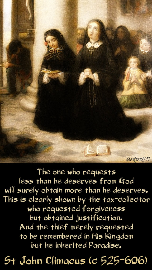 te-one-who-requests-less-st-john-climacus-30march-2019 and 21 march 2020