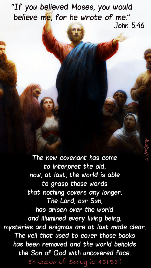the-new-covenant-has-come-to-interpret-the-old-john-5-46-thurs4thweeklent-4-april-2019 and 26 march 2020